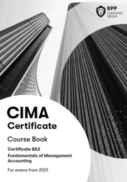 BPP CIMA BA2 Fundamentals of Management Accounting Course Book