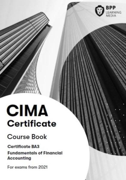 BPP CIMA BA3 Fundamentals of Financial Accounting Course Book