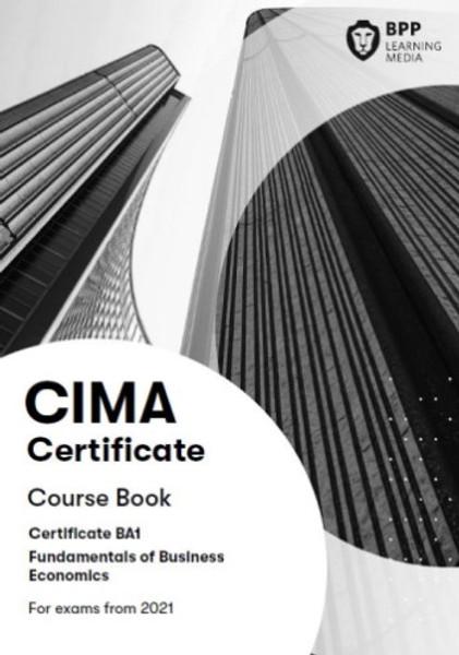 BPP CIMA BA1 Fundamentals of Business Economics Course Book