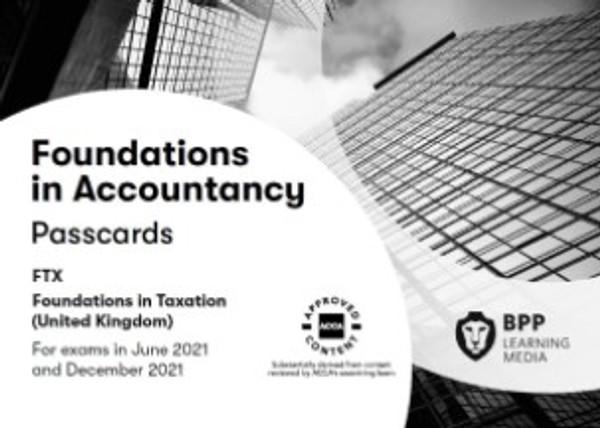 BPP FIA Foundations in Taxation (FTX) (FA 2018) (UK) Passcards