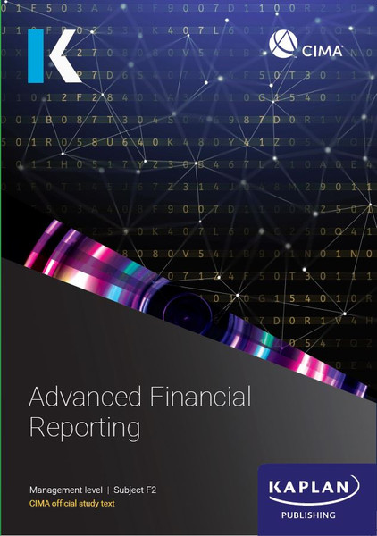 Kaplan CIMA F2 Advanced Financial Reporting Study Text
