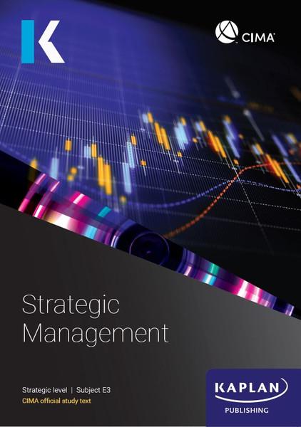 Kaplan CIMA E3 Strategic Management Study Text