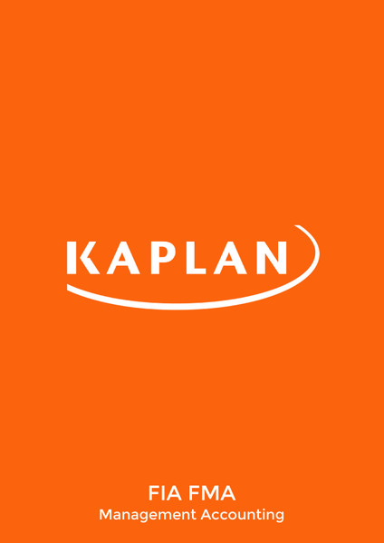 Kaplan FIA Management Accounting (FMA) Study Text