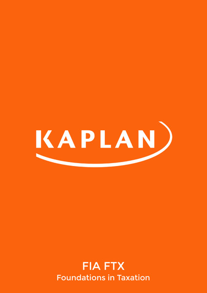 Kaplan FIA Foundations in Taxation FA19 (FTX) Study Text