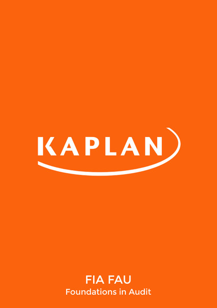 Kaplan FIA Foundations in Audit (FAU) Study Text