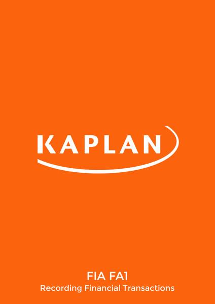 Kaplan FIA Recording Financial Transactions (FA1) Exam Kit