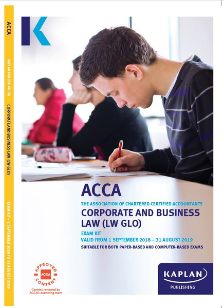 Kaplan ACCA LW GLO (F4) Corporate and Business Law (GLOBAL) Exam Kit