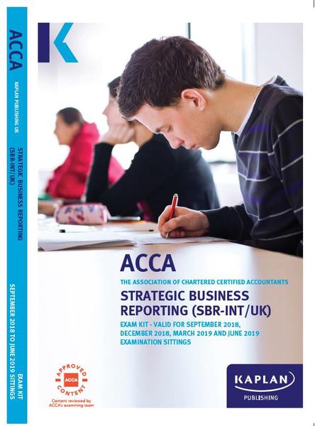 Kaplan ACCA SBR (P2) Strategic Business Reporting (INT-UK) Exam Kit