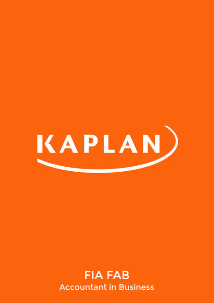 Kaplan FIAÊ FABÊ Accountant in Business Study text