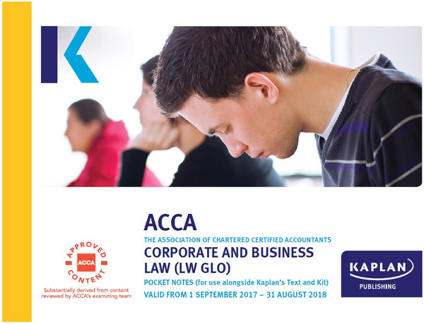 Kaplan ACCA LW (F4) Corporate & Business Law (GLO) Pocket Notes