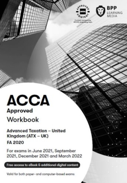 BPP ACCA ATX (P6) Advanced Taxation (FA 2018) (UK) Study Text eBook