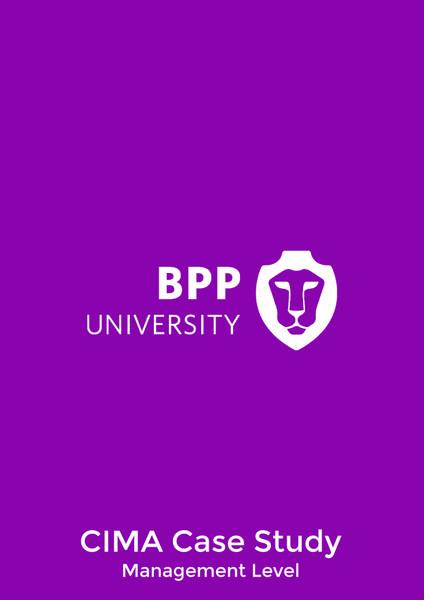 BPP CIMA Integrated Case Study Management Level Practice Workbook eBook