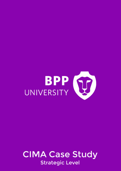 BPP CIMA Integrated Case Study Strategic Level Practice Workbook eBook
