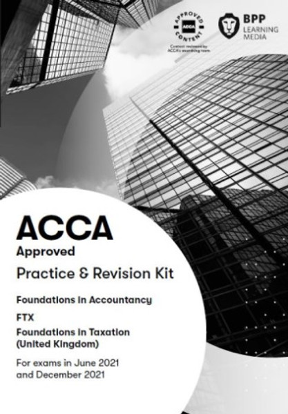 BPP FIA Foundations in Taxation (FTX) (FA 2018) (UK) Practice & Revision Kit eBook