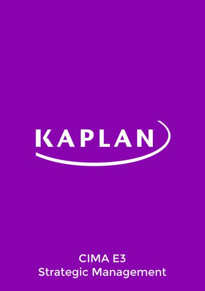 Kaplan CIMA E3 Strategic Management Exam Practice Kit eBook