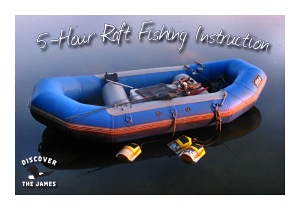 Fishing Instruction: Raft (5 Hours)