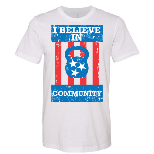 I Believe in Community - Tee - FINAL SALE