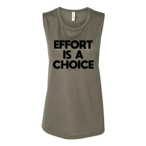 Effort is a Choice - Muscle Tank - OD Green