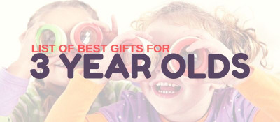 6 of the Best Birthday Gift Ideas For Three Year Olds