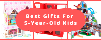 5 Top Gift Ideas for Your Five Year Old Kid!