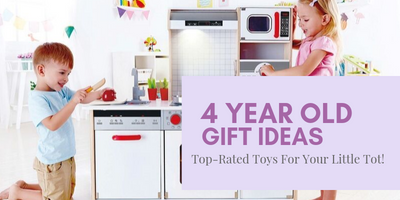 5 Top Rated Gift Ideas For 4 Year Old Kids!