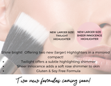 Cheek Highlighters - Coming Soon!