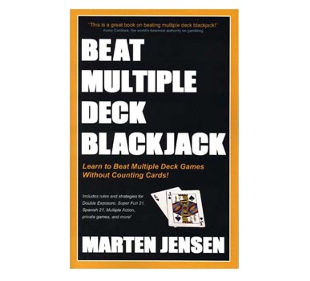 Beat Multiple Deck Blackjack - Marten Jensen