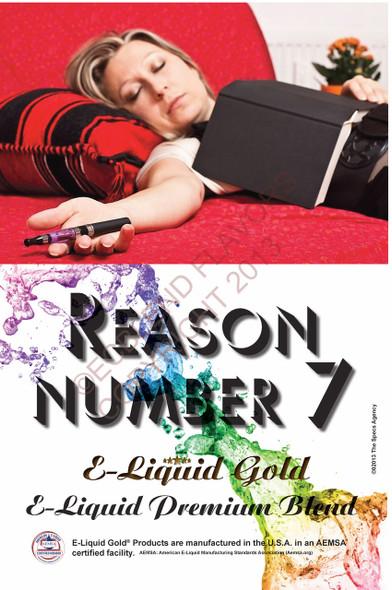 Poster - Reason Number 7 - ELiquid Gold Brand