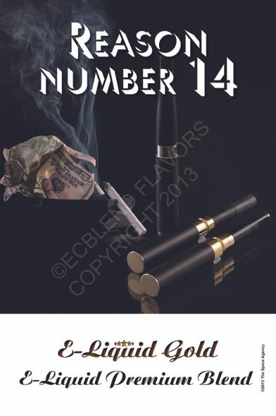 Poster - Reason Number 14 - ELiquid Gold Brand