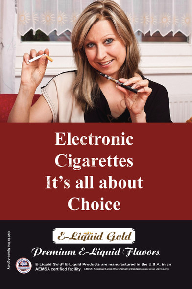Poster - Its All About Choice - Type 7 -  ELiquid Gold Brand