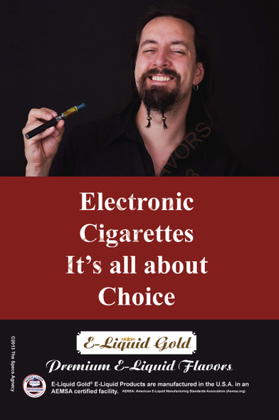 Poster - Its All About Choice - Type 10 -  ELiquid Gold Brand