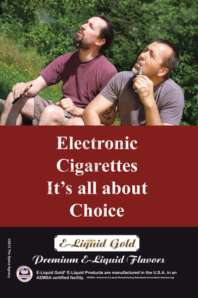 Poster - Its All About Choice - Type 15 -  ELiquid Gold Brand