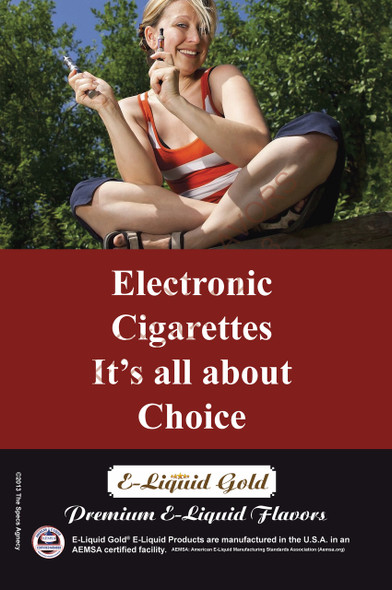 Poster - Its All About Choice - Type 16 -  ELiquid Gold Brand