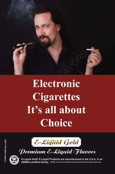 Poster - Its All About Choice - Type 21 -  ELiquid Gold Brand