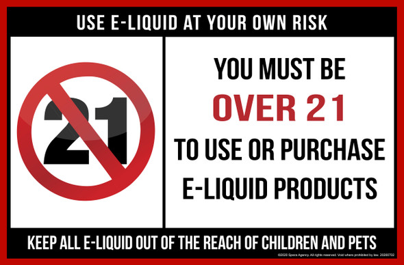You must be Over 21 to use or purchase e-liquid products