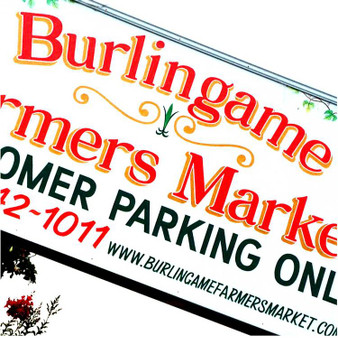 Burlingame's Farmers Market Sign