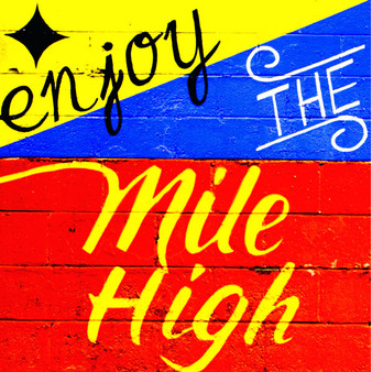 "Created based on this rocky state is this ""enjoy the mile high"" mural. As most cities in Colorado have varying elevations, unique attractions, and are constantly changing, the best thing to do is to put on your adventure hat as that's one thing you cannot avoid in this state."