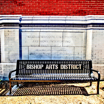 The Bishop Arts Bench is a bench located in the Bishop Arts District in North Oak Cliff, just five minutes from downtown Dallas. The Bishop Arts District is known for its diverse nightlife, chic independent fashion stores and colorful street art and has been deemed as one of Dallas' most unique neighborhoods.