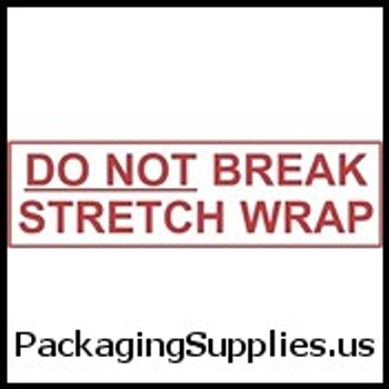 """Pre-Printed Carton Sealing Tapes 2"""" x 1000 yds. 2.0 Mil Do Not Break Stretch Wrap Pre-Printed Carton Sealing Tape (6 Case) TCST903P23"""