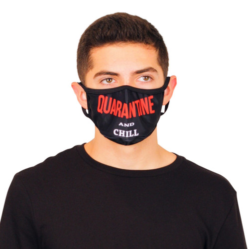 QUARANTINE AND CHILL Fashion Face Mask