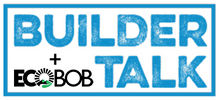 Builder-Talk Ecobob