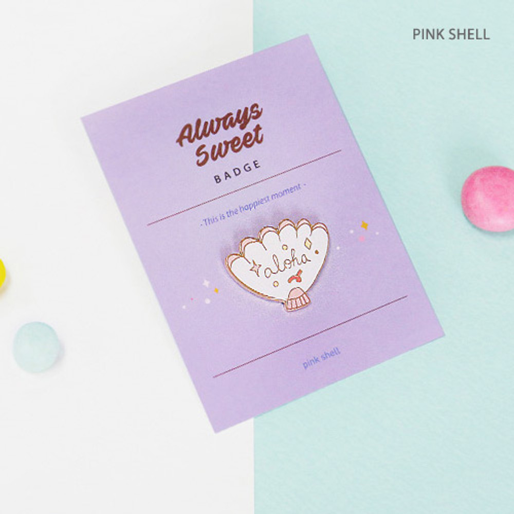 Pink shell - Always sweet badge
