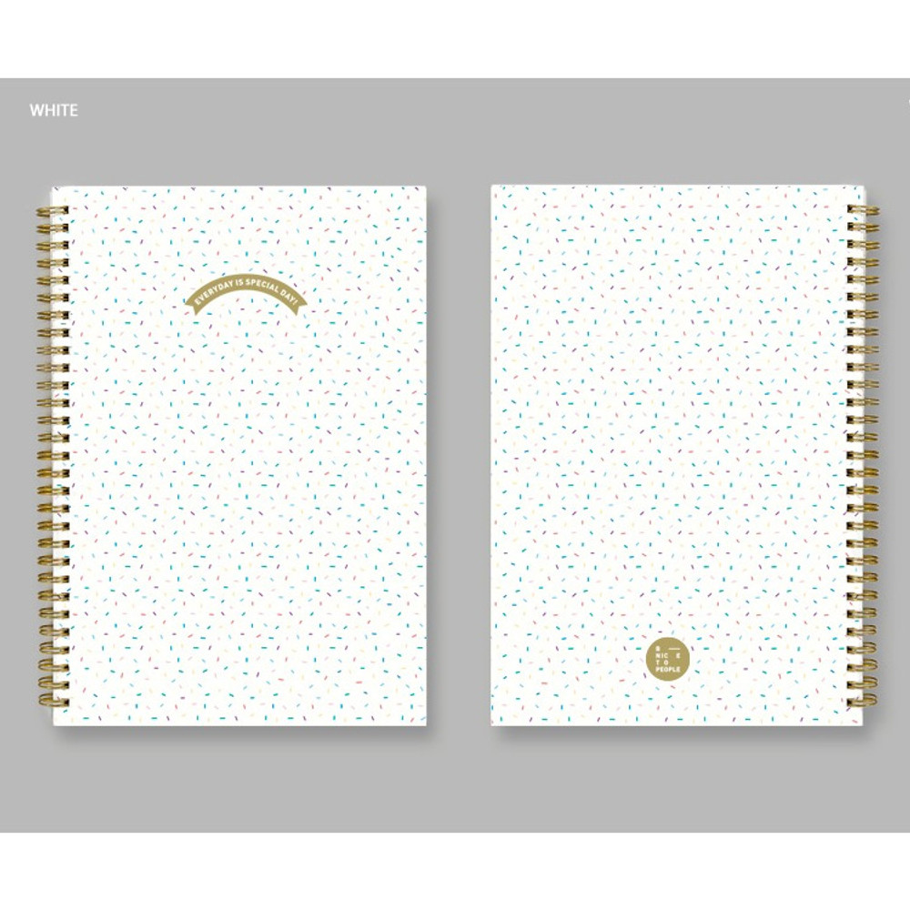 White - BNTP Everyday is special day spiral lined notebook
