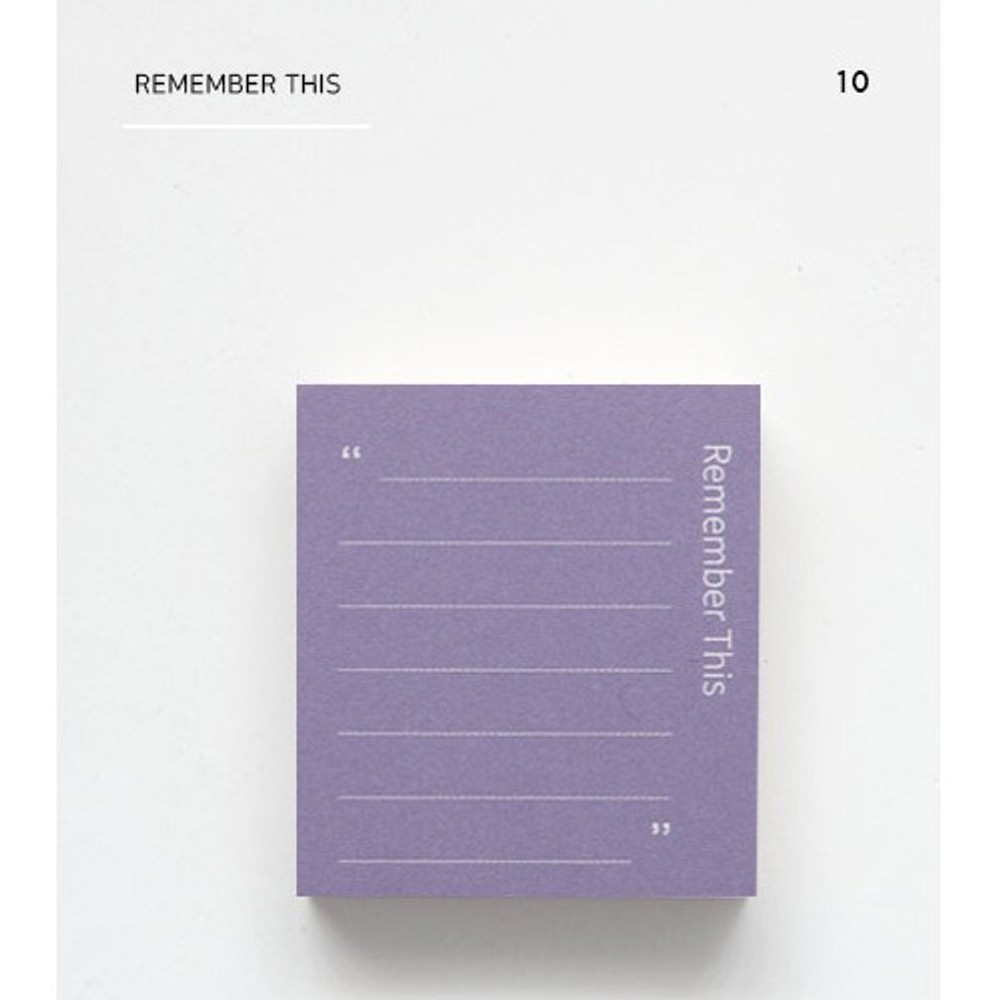 Remember this - The memo index it small sticky notepad