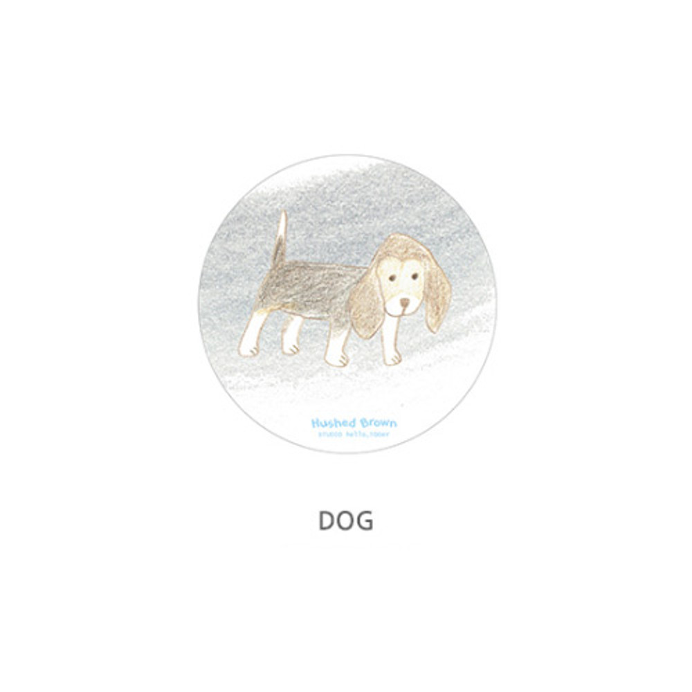 Dog - Hello Today Hushed brown hand drawing round magnet