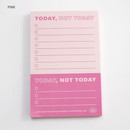 Pink - Good habits Today not today to do list notepad