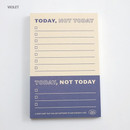 Violet - Good habits Today not today to do list notepad