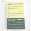 Olive - Good habits Today not today to do list notepad