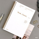 White - Wanna This Classic spiral bound dateless weekly planner