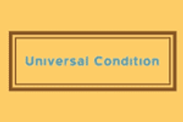 UNIVERSAL CONDITION